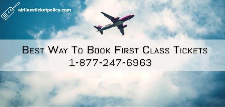 Best Way To Book First Class Tickets